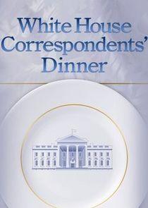 White House Correspondents' Association Dinner