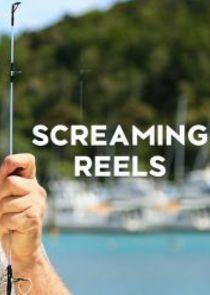 Screaming Reels