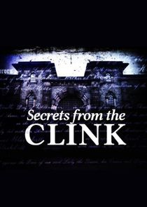 Secrets from the Clink