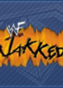 WWE Jakked