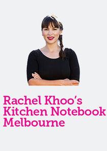 Rachel Khoo's Kitchen Notebook: Melbourne