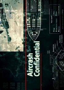 Watch Series - Aircrash Confidential