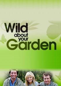 Wild About Your Garden