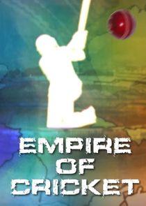 Empire of Cricket