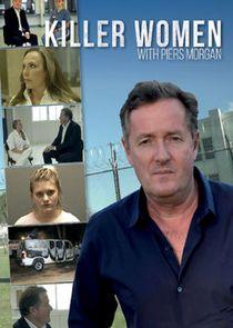 Watch Series - Killer Women with Piers Morgan