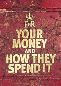Your Money and How They Spend It