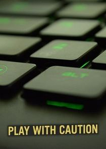 Play with Caution