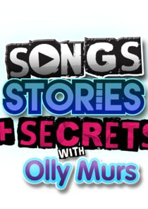 Songs, Stories and Secrets