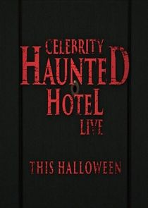 Celebrity Haunted Hotel Live: Do Not Disturb
