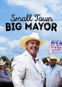 Small Town, Big Mayor