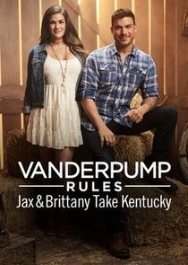 Vanderpump Rules: Jax & Brittany Take Kentucky