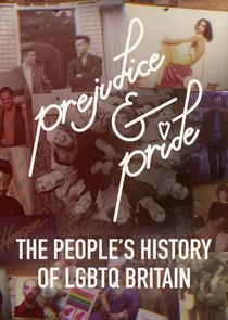 Prejudice and Pride: The People's History of LGBTQ Britain