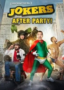 Watch Series - Impractical Jokers: After Party