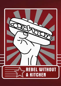 Rebel Without a Kitchen