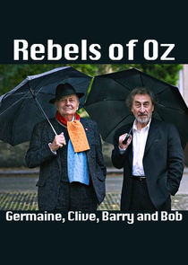 Rebels of Oz: Germaine, Clive, Barry and Bob
