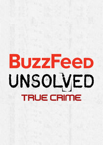Watch Series - BuzzFeed Unsolved: True Crime