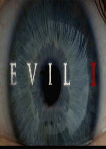 Evil, I