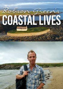 Robson Green's Coastal Lives