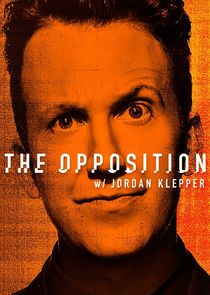 The Opposition with Jordan Klepper