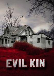 Evil Kin