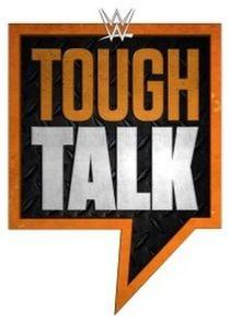 WWE Tough Talk