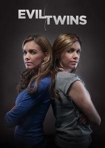 Watch Series - Evil Twins