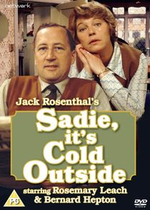 Sadie, It's Cold Outside