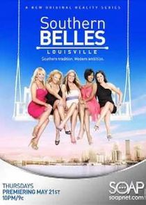 Southern Belles: Louisville
