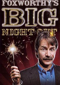 Foxworthy's Big Night Out