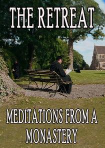 Retreat: Meditations from a Monastery