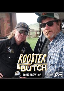 Rooster & Butch