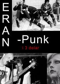 Eran - punk i tre delar