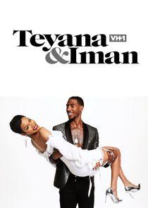 Watch Series - Teyana & Iman