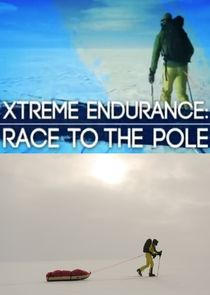 Xtreme Endurance: Race to the Pole