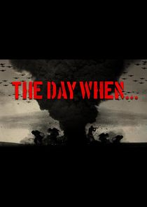 The Day When...