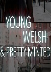 Young, Welsh and Pretty Minted