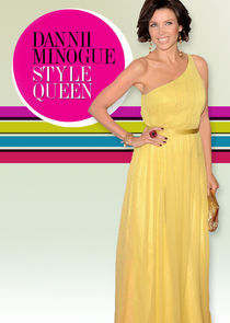 Dannii Minogue: Style Queen