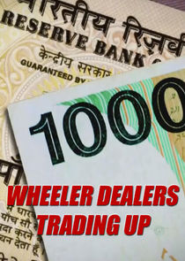 Wheeler Dealers: Trading Up