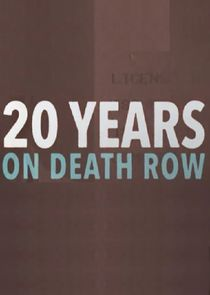 20 Years on Death Row