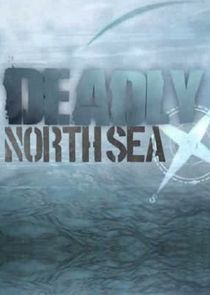 Deadly North Sea