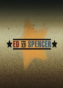 Ed vs. Spencer