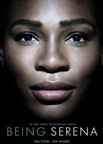 Watch Series - Being Serena