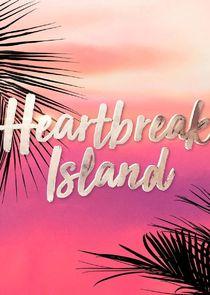 Watch Series - Heartbreak Island