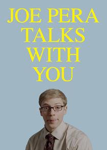 Watch Series - Joe Pera Talks with You