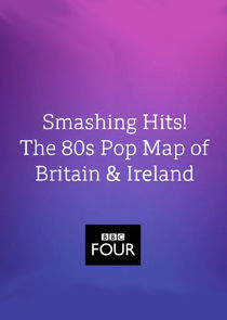 Smashing Hits! The 80s Pop Map of Britain and Ireland