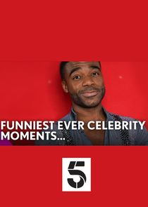 Funniest Ever Celebrity Moments