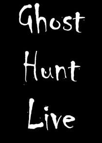 Ghost Hunt Live