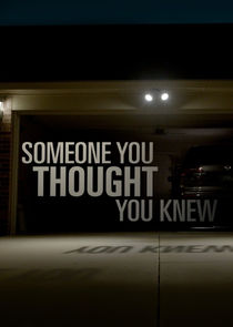 Someone You Thought You Knew