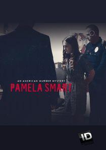Pamela Smart: An American Murder Mystery