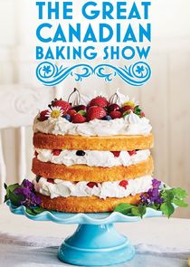 Watch Series - The Great Canadian Baking Show